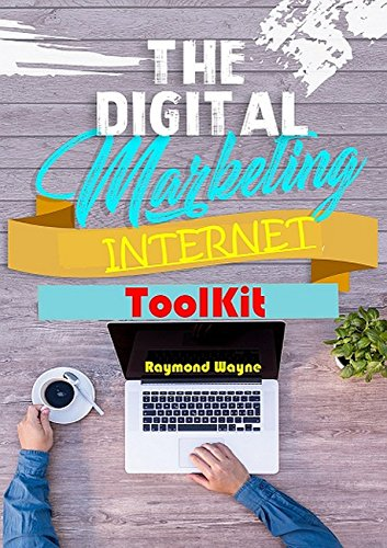 Digital Marketing Internet Toolkit