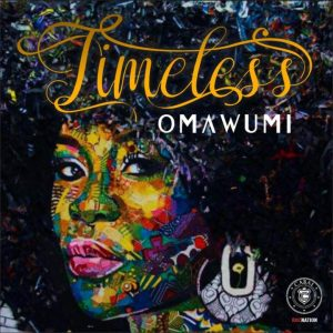 "VIDEO: Omawumi – I No Sure | ""Timeless"""