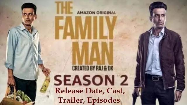 The Family Man Season 2, Web Series movie Trailer, Release Date, Cast, Episodes – Amazon Prime