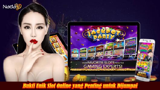 Bukti Unik Slot Online yang Penting untuk Dijumpai