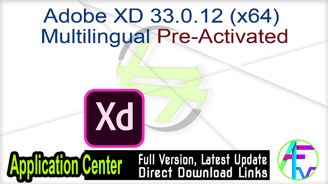 Adobe XD 33.0.12 (x64) Multilingual Pre-Activated