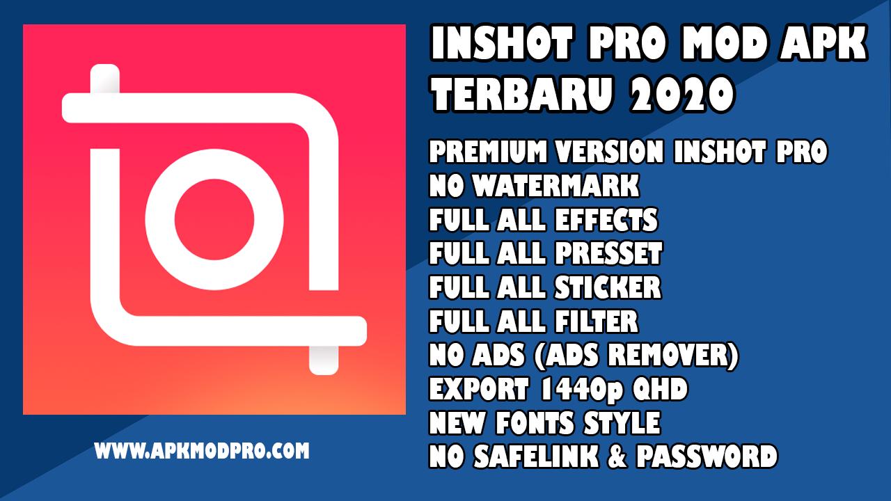 InShot Pro Mod APK [Full Effect & Full Preset] Full Unlocked Terbaru 2020