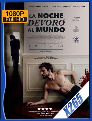 La Noche Devoró al Mundo (2018) BDRip 1080p x265 Latino [GoogleDrive] Ivan092