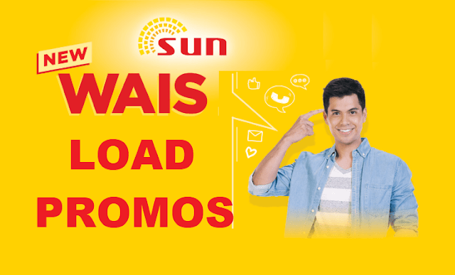List of Sun Cellular WAIS Load Promos : Unli Call and Text To Sun
