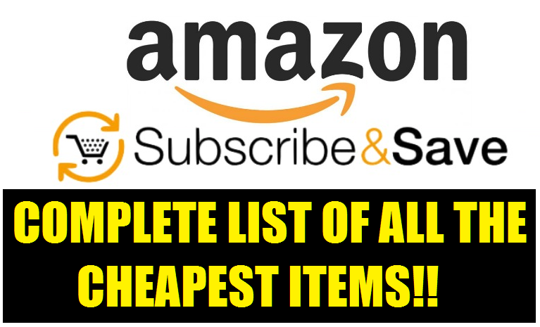 CHEAPEST SUBSCRIBE AND SAVE ITEMS