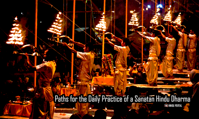 THE ETERNAL SEARCH - Paths for the Daily Practice of a Sanatan Hindu Dharma
