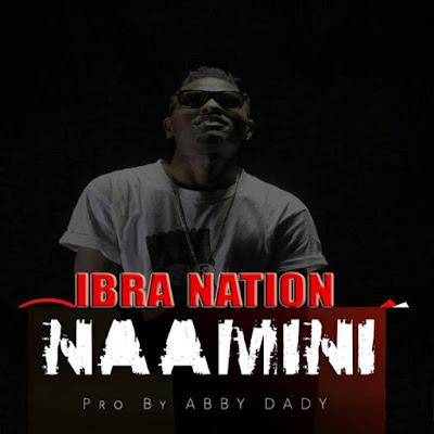 Ibrah Nation - Naamini