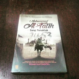 Muhammad Al-Fatih Sang Penakluk
