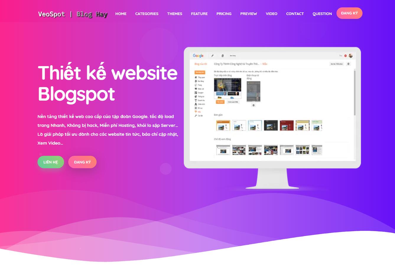 Thiết kế website trên nền tảng Google Blogger free doman.