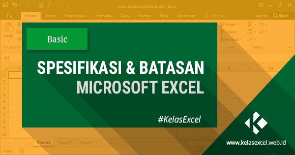 Spesifikasi dan Batasan Microsoft Excel