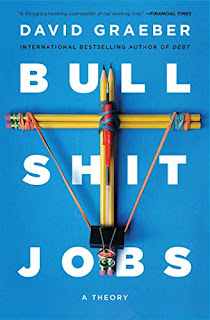 https://www.amazon.com/Bullshit-Jobs-Theory-David-Graeber-ebook/dp/B075RWG7YM/ref=tmm_kin_swatch_0?_encoding=UTF8&qid=1575741711&sr=1-1