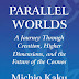 Jual Buku Parallel Worlds: A Journey Through Creation, Higher Dimensions, and the Future of the Cosmos