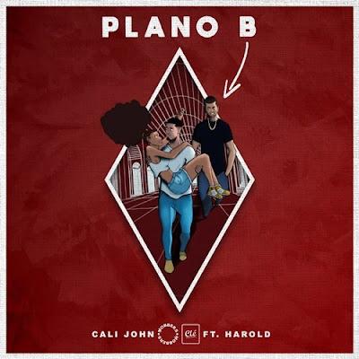 Cali John - Plano B (feat Harold)