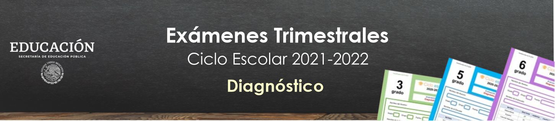 Exámenes de Diagnóstico Primaria Ciclo Escolar 2020-2021