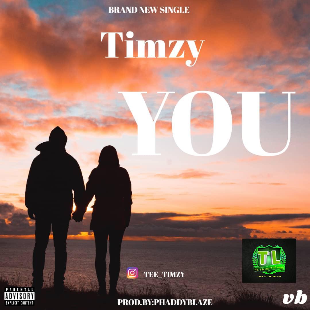 Timzy-YOU-Prod-By-Phaddyblaze-artwork-graphic-Teelamford