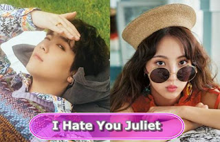 Download Drama I Hate You Juliet (2019) Bluray 720p