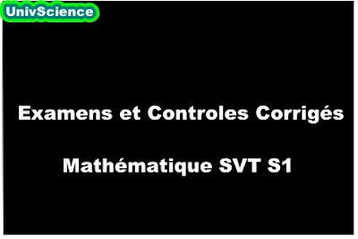 Examens et Controles Corrigés  Mathématique SVT S1