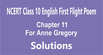 Chapter 11 For Anne Gregory
