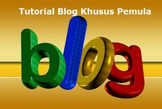 Tutorial Ngeblog Khusus Pemula Sampai Bisa
