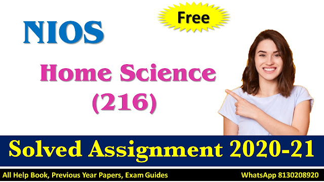 NIOS Class 10 Home Science Solved Assignment  2020-21