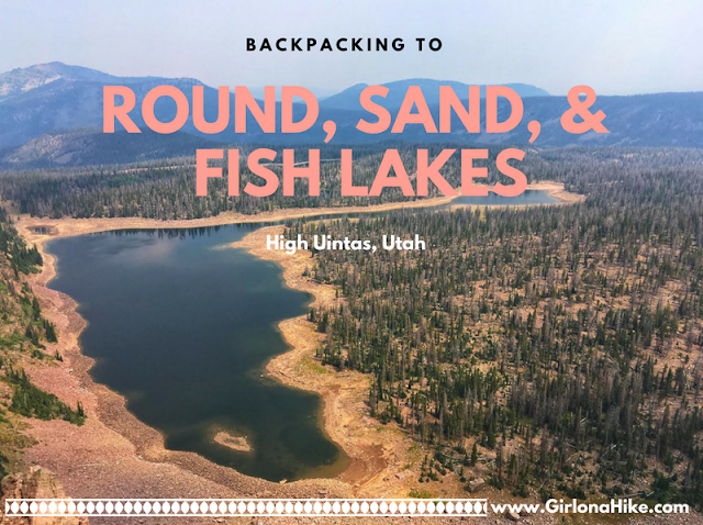 Backpacking to Round, Sand, & Fish Lake, Uintas