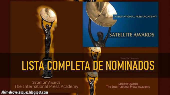 LISTA COMPLETA DE NOMINADOS A LA 25 ENTREGA DE LOS SATELLITE AWARDS