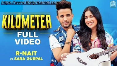 Kilometer Song Lyrics | R Nait | The Kidd | Tru Makers | Gold Media | Latest Punjabi Songs 2020