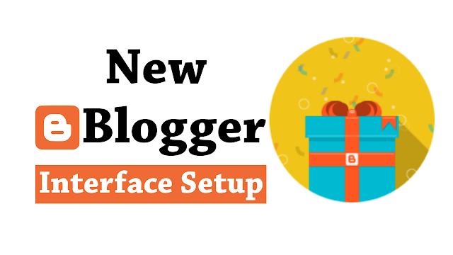 Mobile-friendly Blogger Interface Set Kaise Kare