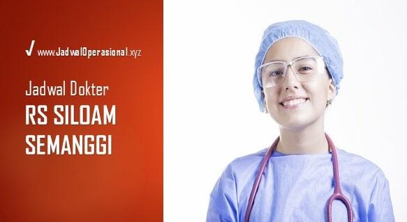 Jadwal Dokter RS Siloam Semanggi