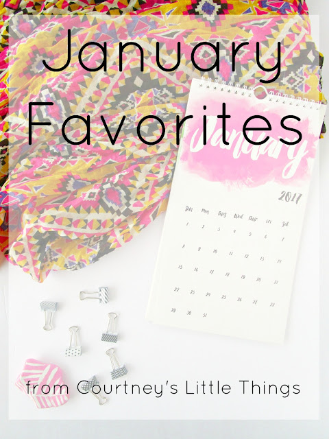 A few of my favorite things from January