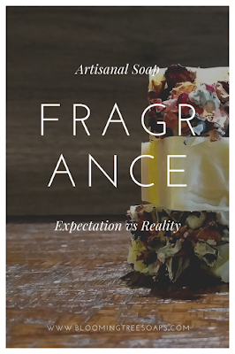 Image header for blog post regarding the expectations vs reality of fragrance in artisanal soap