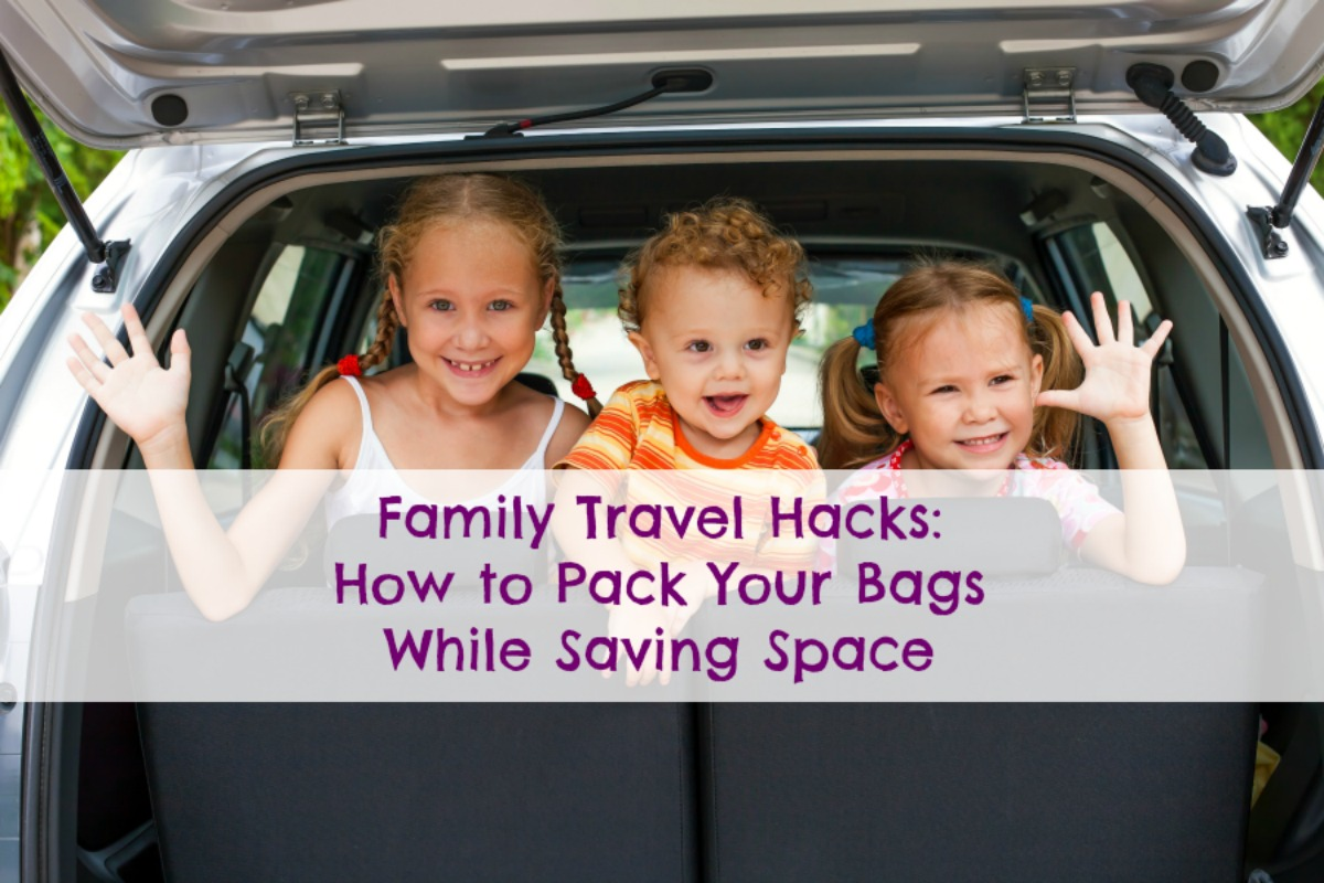 Lunchbox Dad Family Travel Hacks How To Pack Your Bags While