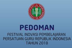 Juknis Festival Karya Inovasi Pembelajaran bagi Guru PGRI Tahun 2018