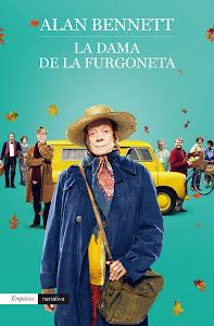Una Dama Sobre Ruedas / La Dama de la Furgoneta / The Lady in the Van