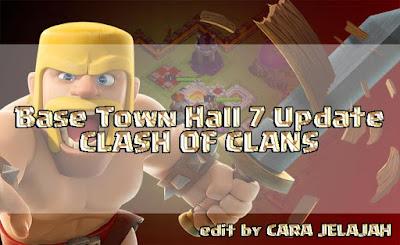 Desain base trophy, hybrid dan war Town Hall 7 clash of clans terbaik dan terkuat