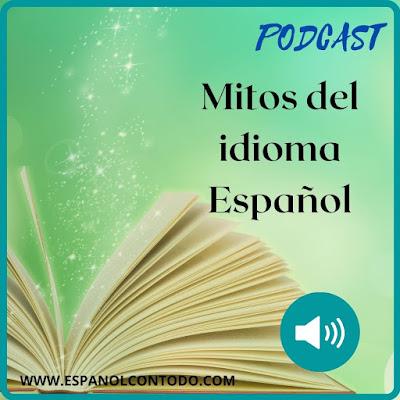 Mitos sobre el aprendizaje del español
