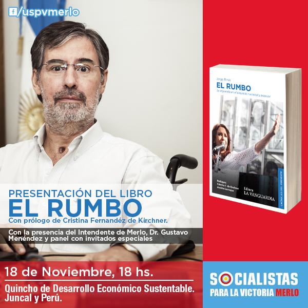 """Flyer e Invitación para """"Socialistas para La Victoria Merlo"""" para la Presentación del Libro """"El Rumbo"""""""