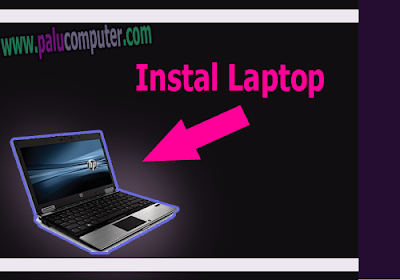 tips instal komputer dan laptop