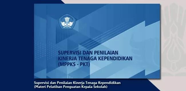 Supervisi dan Penilaian Kinerja Tenaga Kependidikan (Materi Pelatihan Penguatan Kepala Sekolah)