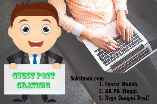 Terima Guest Post Indonesia Gratis (Content Placement Berkualitas)