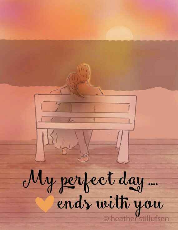 My Perfect Day ends with You ... !!