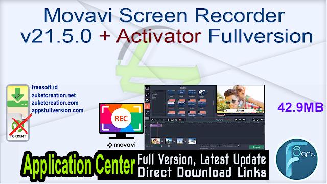 Movavi Screen Recorder v21.5.0 + Activator Fullversion