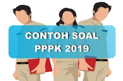 Contoh Soal Tes Pppk P3k 2019 Beserta Jawabannya Belajar Tanpa Batas