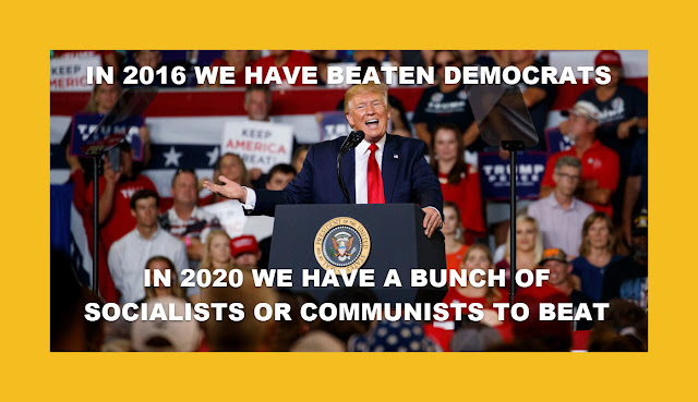 Memes: Donald Trump WE HAVE A BUNCH OF SOCIALISTS OR COMMUNISTS TO BEAT