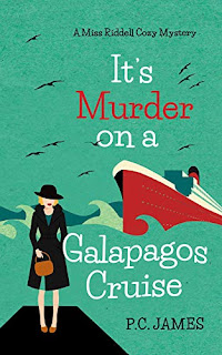 It's Murder, on a Galapagos Cruise - a cruise ship cozy mystery book promotion sites P.C. James