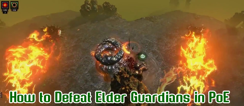 How to Defeat Elder Guardians in PoE