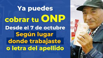 ATENCION: Cobra tu dinero ONP desde el 7 de octubre segun letra del apellido o lugar de trabajo LINK