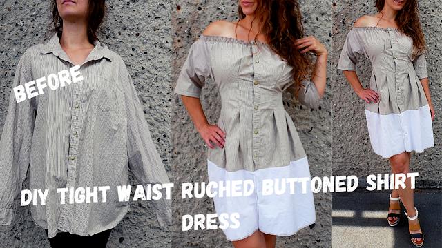DIY | Tight Waist Ruched Buttoned Shirt dress | men's shirt refashion | sukienka z koszuli męskiej
