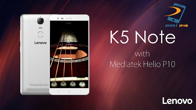سعر ومواصفات الهاتف Lenovo K5 Note بالصور والفيديو