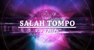 Lirik Lagu Salah Tompo (Jowo) Dan Artinya - Via Vallen